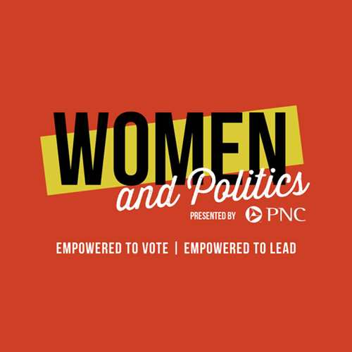 Women and Politics | Empowered to Vote, Empowered to Lead