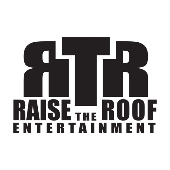 Raise the Roof Entertainment